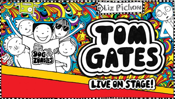 Bid for Tom Gates Live on Stage! Tickets and Goodies! OR have Tea with Liz!!