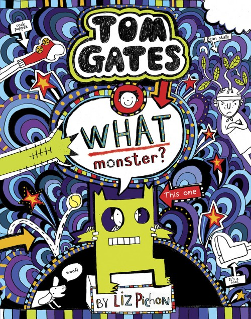 Book Fifteen - Tom Gates: What Monster?