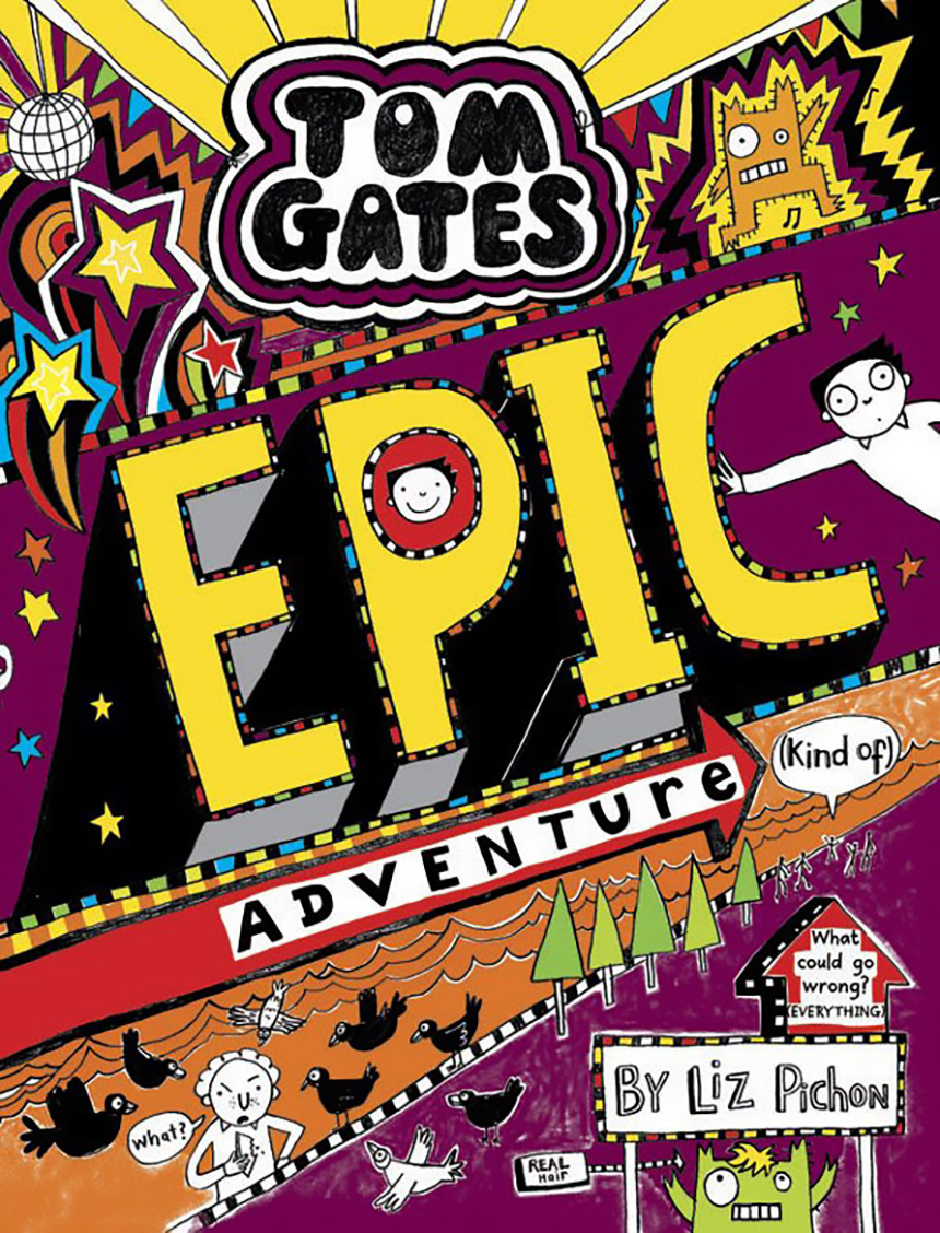 Tom Gates Epic Adventure (Kind Of) - Cover reveal